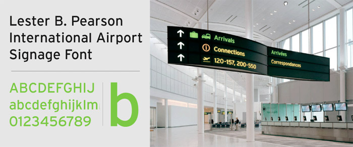 Signage typeface for Lester B. Pearson Airport