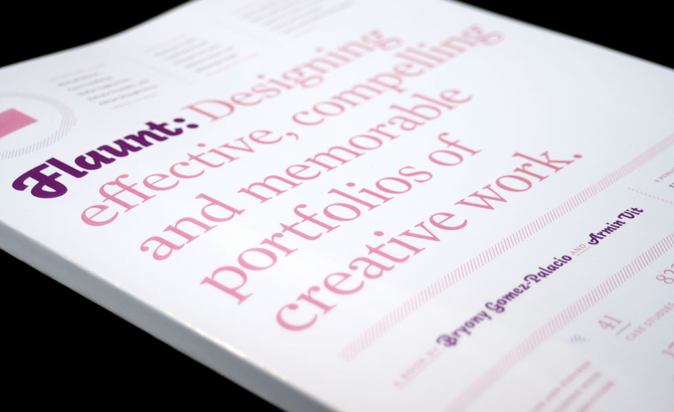 Cover of Flaunt: Designing Effective, Compelling and Memorable Portfolios of Creative Work