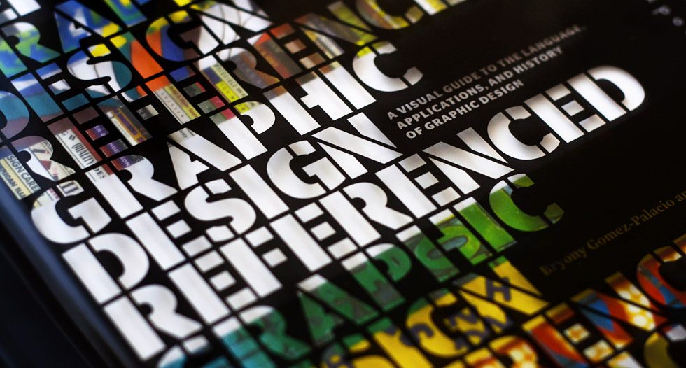 Graphic Design, Referenced is an ambitious new book exploring nearly