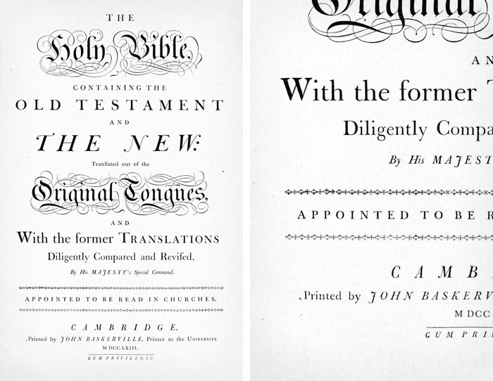 Folio Bible patented by the Cambridge University Press in 1763, Baskerville brought his own press to the university to complete his printing (Source: Typefaces for Books)