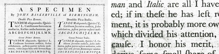 Baskerville type specimen (Source: ilovetypography.com); Close-up of letterforms in Baskerville's preface to Milton, 1758 (Source: Typefaces for Books)