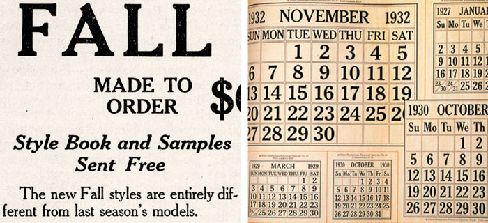 Advertisement from New Idea magazine, September 1905 (Source: Nick Shinn, typophile.com), ATF calendars 1927 - 1932 (Source: mehallo.com)
