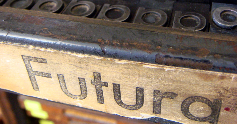 Futura letterpress type at the University of Texas (Photo: nicksherman, Flickr)