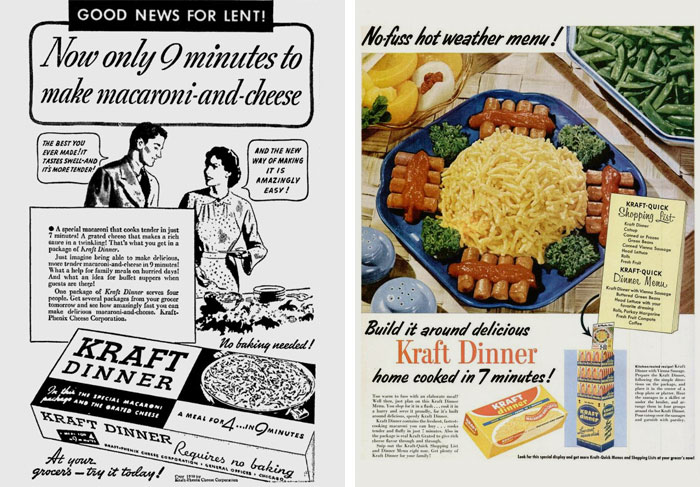 "One of Kraft Dinner's first print ads (1939); ""Build it around delicious Kraft Dinner"" (1953)"