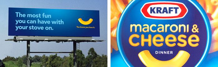 """The most fun you can have with your stove on"" billboard (left); New Kraft Macaroni and Cheese branding (right)"